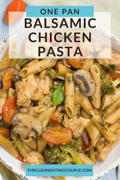 One Pan Balsamic Chicken, Pasta & Vegetables is a quick healthy dinner that comes together in under 30 minutes. Easy to make, veggie packed and so tasty! You can use angel hair, penne, or whatever pasta you like! Keep it whole30 with zoodles. #onepan #healthydinner #delicious #chicken #pasta #vegetables