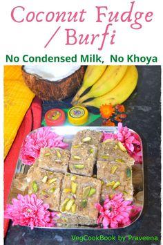 Coconut Fudge / Kobbari Burfi (Simple & Easy Indian Sweet) Indian Desserts, Indian Food Recipes, Vegetarian Recipes, Recipes Using Egg, Recipe Using, Vegetarian Thanksgiving, Good Food, Yummy Food, Base Foods