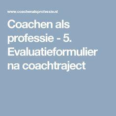 Coachen als professie - 5. Evaluatieformulier na coachtraject