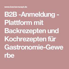B2B -Anmeldung - Plattform mit Backrezepten und Kochrezepten für Gastronomie-Gewerbe