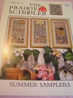 The Prairie Schooler Book # 77 Summer Samplers Cross Stitch Pattern OOP 1999…