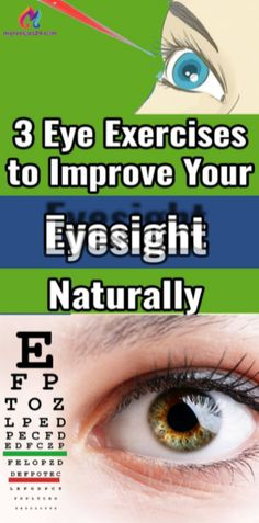3 Eye Exercises to Improve Your Eyesight Naturally!!! – Number One Source