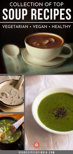 Check here this winter for the best soup recipes from India. These simple vegetarian soups are delicious on a cold winter day and some recipes are vegan as well! Try a healthy soup recipe for… More Vegetable Soup Recipes, Healthy Soup Recipes, Vegetarian Recipes, Top Soup Recipe, Vegetarian Vegetable Soup, Indian Soup, Greens Recipe, Indian Food Recipes, Indian Foods