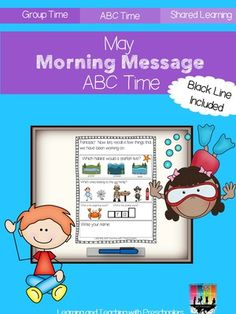 May Morning Message ABC Time from Teaching Preschoolers on TeachersNotebook.com -  (46 pages)  - ABC Time morning messages are pre-written and carefully planned to address a variety of language and literacy learning foundations and to differentiate teaching objectives.