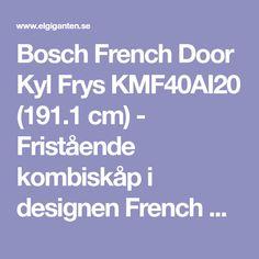 Bosch French Door Kyl Frys KMF40AI20 (191.1 cm) - Fristående kombiskåp i designen French Door med VitaFresh-förvaring för optimala förhållanden till kött, frukt och grönsaker. Lämplig till större hushåll.