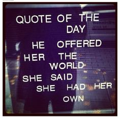 Never been a fan of girl power quotes, but like this one for some reason