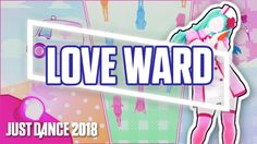 Just Dance 2018: Love Ward by Hatsune Miku | Official Track Gameplay [US]
