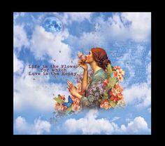 LIFE IS THE FLOWER. Digital Collage. Shelby Pizzarro. Sisterhood of the Muse.  Lunagirl Moonbeam Design Team