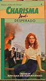 Desperado (Charisma Inc, #4)