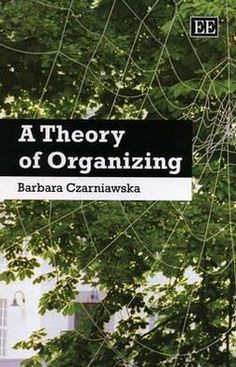Czarniawska calls for studying the practices of organizing rather than framing organizations as fixed entities and for studying how they are produced - or performed - rather than how they ideally work. If followed, her advice will improve organization studies and help us educate students about the many paradoxes that characterize organizational life.