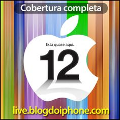 Querendo acompanhar o lançamento do iPhone 5?? Acompanhe pelo blog do iPhone! Eles transmitem a tradução de 2 sites que fazem o liveblog do evento! Vale a pena dar uma conferida!!