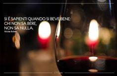 """""""Si è sapienti quando si beve bene: chi non sa bere, non sa nulla. Nicolas Boileau"""" #WineQuotes #CaRugate #WineMoments"""