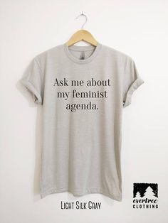 Ask Me About My Feminist Agenda T-shirt Ladies Crewneck Cute
