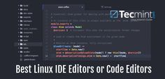 14 Best IDEs for C++ Programming or Source Code Editors on Linux