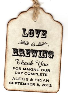 50 Personalized Love Is Brewing Wedding Favor Tags by luvs2create2, $31.25