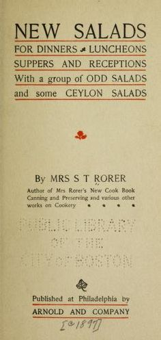 1897 | New Salads for Dinners Luncheons Supers and Receptions with a Group of Odd Salads and some Ceyon Salads | Mrs. Sarah Tyson Rorer née Heston