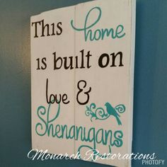 Love and shenanigans signs funny home signs by MonarchRestorations