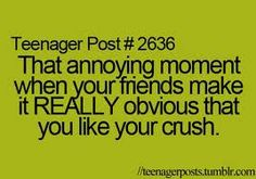 Teenager post #2636. This happened earlier today...you know who you are guys...