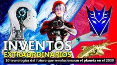 Inventos Extraordinarios, las tecnologias del futuro que revolucionaran ...