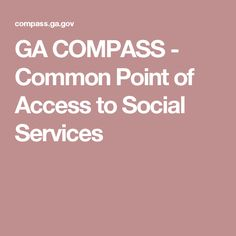 GA COMPASS - Common Point of Access to Social Services