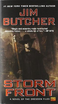 Storm Front: Book One of The Dresden Files by Jim Butcher