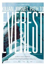Watch Free Kilian Jornet Path To Everest 2018 Hd Free Movies