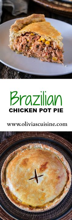 Brazilian Chicken Pot Pie | http://www.oliviascuisine.com | This classic Brazilian Empadão de Frango will have you going for seconds and even thirds! PACKED with delicious filling and made with a buttery/flaky crust , this dish is guaranteed to impress!
