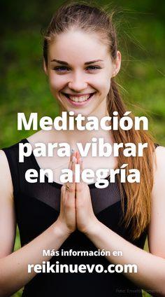 #Meditación para #vibrar en #alegría + info: https://www.reikinuevo.com/meditacion-vibrar-alegria/