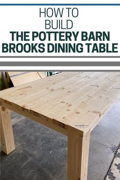 How to Build the Pottery Barn Brooks Dining Table
