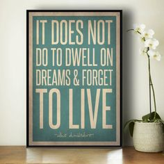 This picture would be a decorative accessory. I chose this because it is one of my favorite quotes from Harry Potter. This goes with the relaxing feeling of the room because of the blue I find is a calming color.