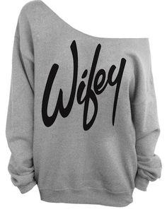 """Gray """"Wifey"""" Print Off The Shoulder Sweatshirt I WANT THIS SOOOOO BAD"""