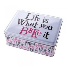 The Bright Side Life is What You Bake It Tin