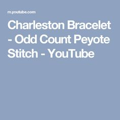 Charleston Bracelet - Odd Count Peyote Stitch - YouTube
