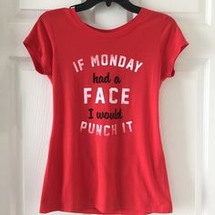 "Cute Tee ""IF MONDAY had a FACE I would PUNCH IT"" Cute Tee ""IF MONDAY had a FACE I would PUNCH IT""~New~~Smoke FREE Home~S (3-5) M (7-9) L (11-13) XL (15-17) XXL (19) Cute Tee Tops Tees - Short Sleeve"