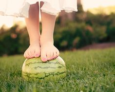 Remember the days you used to stand on top of a watermelon? I don't. But there's something about it I like. Can't go wrong with bare feet!
