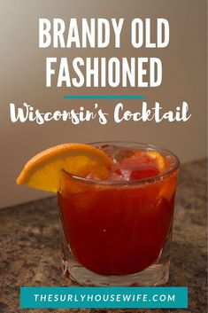 Brandy Old Fashioned - Wisconsin's unofficial state cocktail is a version of the Old Fashioned, the brandy old fashioned - Green Drink Recipes, Coffee Drink Recipes, Easy Drink Recipes, Drinks Alcohol Recipes, Cocktail Recipes, Brandy Old Fashioned, Old Fashioned Drink, Old Fashioned Recipes, Wisconsin Old Fashioned Recipe