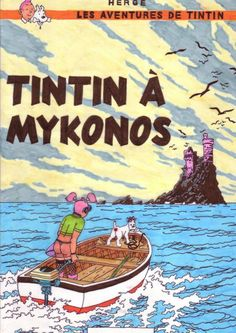 Tintin_a_Mykonos_gay. Cartoon Disney, Album Tintin, Book Cover Art, Comic Covers, Caricature, Vintage Posters, Fiction, Comic Books, Anime