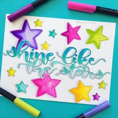 Shine like the stars! Handwritten brushlettered inspirational quote artwork to satisfy your need for color and positive vibes! Hand Lettering Quotes, Creative Lettering, Brush Lettering, Marker Paper, Marker Art, Calligraphy Handwriting, Calligraphy Letters, Trippy Cartoon, Watercolor Brush Pen