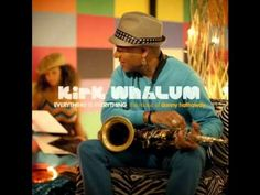 Kirk Whalum - A Song For You