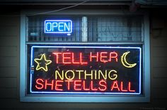 tell her nothing / she tells all