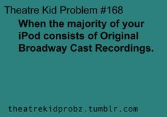 [ theatre kid problems ] THIS IS LIKE 90% OF MY IPAD RIGHT HERE