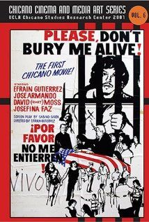 Please, Don't Bury Me Alive! (1976). D: Efrain Gutierrez. Selected in 2014.
