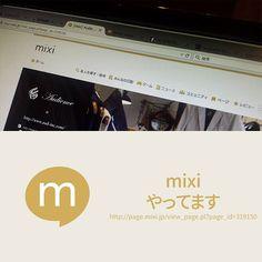 mixiやってます。新商品・再入荷はもちろんおすすめ商品のご紹介などを、「つぶやき」で掲載しています。http://page.mixi.jp/view_page.pl?page_id=319150mixiを普段お使いの方は是非フォローしてみてください!