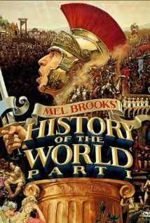 History of the World: Part I from Mel Brooks  Seriously, are there any Mel Brooks movies that aren't worth watching?  This one is fantastic, though. Just enough history to teach the kids something, tons of laughs, wonderful quips, not to mention the singing and dancing!