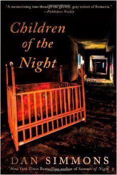 Children of the Night: Dan Simmons: 9781250009852: Amazon.com: Books