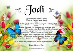 Meaning of the name 'Jodi': Of Judah, Praised One, Praise to the Lord. Boy Names, First Names, Miss Mosh, Moving Wallpapers, Names With Meaning, Meant To Be, Lord, Jewelry Making, The Originals