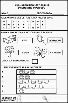AVALIAÇÃO DIAGNÓSTICA 2º SEMESTRE 1º PERÍODO – 4 ANOS   Cantinho do Educador Infantil