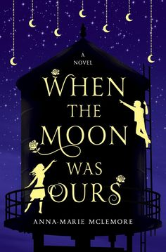 When the Moon Was Ours – Anna-Marie McLemore https://www.goodreads.com/book/show/28220826-when-the-moon-was-ours