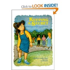 Keeping A Secret: A Story About Juvenile Rheumatoid Arthritis