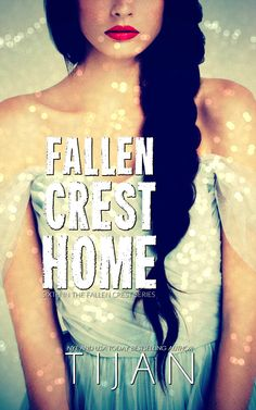Fallen Crest Home (Fallen Crest High #6) by Tijan – out April 17, 2017 (click to purchase)